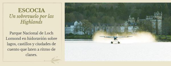 Escocia: Un sobrevuelo por las Highlands   Parque Nacional de Loch Lomond en hidoravión sobre lagos, castillos y ciudades de cuento que laten a ritmo de clanes.